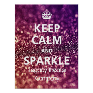 Keep Calm & Sparkle Poster