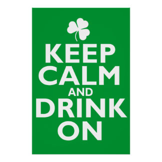 Keep Calm St Patricks Day Humor Poster