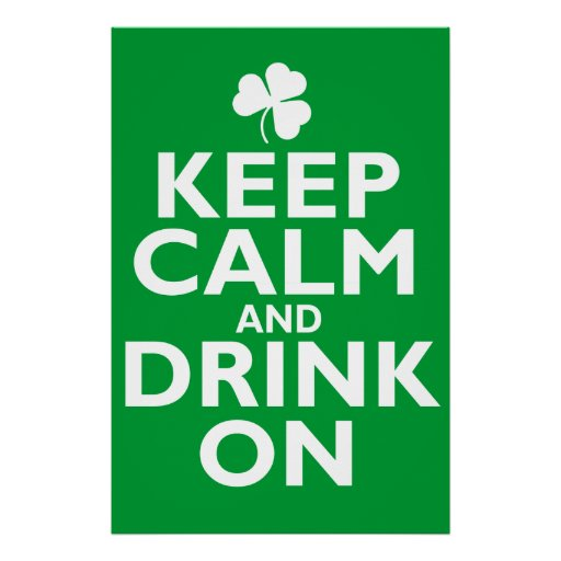 Keep Calm St Patricks Day Humor Print