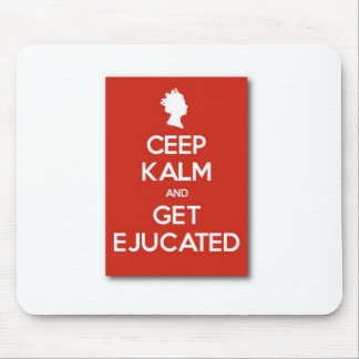 Keep Calm Student Humour Mouse Pad