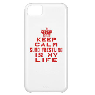 Keep calm Sumo Wrestling is my life iPhone 5C Case