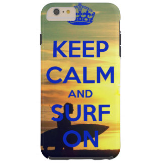 Keep calm & Surf on iPhone 6 Plus phone case