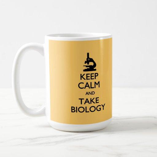 Keep Calm Take Biology  Mug