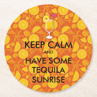Keep Calm - Tequila Sunrise Round Paper Coaster