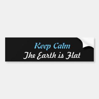 Keep Calm The Earth is Flat Bumper Sticker
