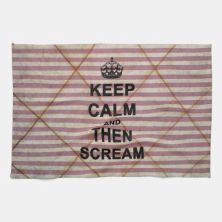 Keep Calm & Then Scream Tea Towel