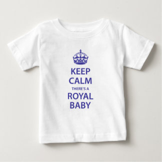 Keep Calm There's A Royal Baby Baby T-Shirt