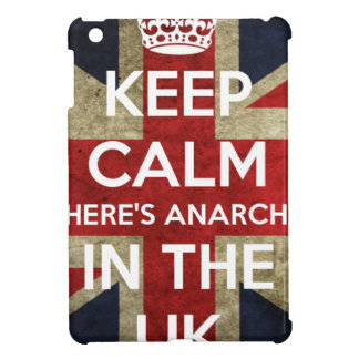 Keep Calm There's Anarchy In the UK Cover For The iPad Mini