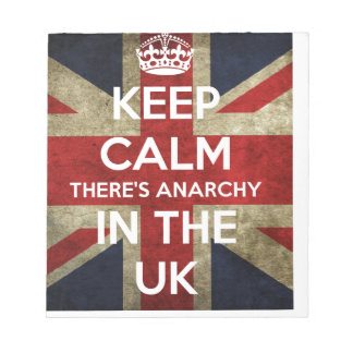 Keep Calm There's Anarchy In the UK Notepad