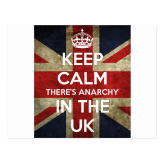 Keep Calm There's Anarchy In the UK Postcard