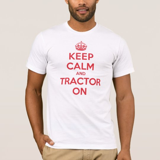 Keep Calm Tractor T-Shirt