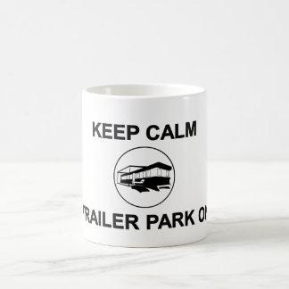Keep Calm Trailer Park On Mug