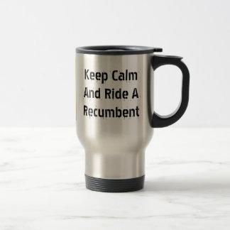 Keep Calm Travel Recumbent Mug