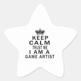 Keep Calm Trust Me I Am A Game artist Stickers