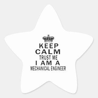 Keep Calm Trust Me I Am A Mechanical engineer Star Sticker