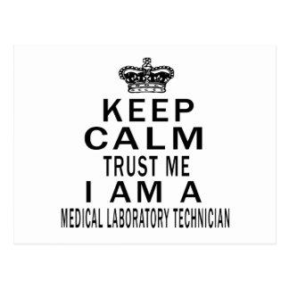 Keep Calm Trust Me I Am A Medical Laboratory Postcard