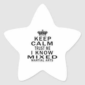 Keep Calm Trust Me I Know Mixed martial art Stickers