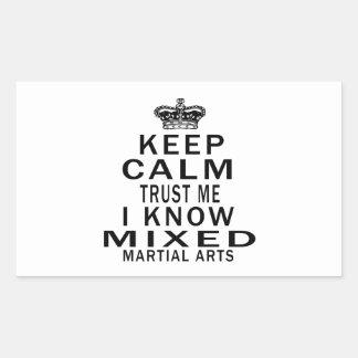 Keep Calm Trust Me I Know Mixed martial art Sticker