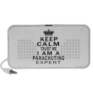 Keep calm trust me I'm a Parachuting expert iPod Speakers