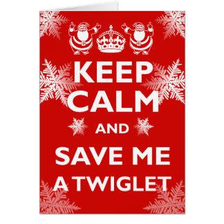 Keep Calm Twiglet Card
