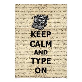 Keep calm & type on 9 cm x 13 cm invitation card