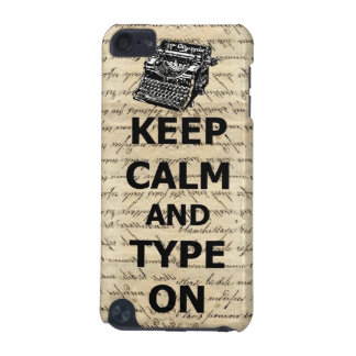 Keep calm & type on iPod touch (5th generation) cover