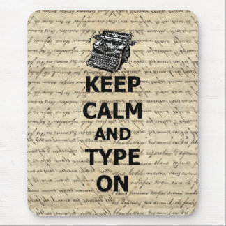 Keep calm & type on mouse mat