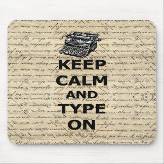 Keep calm & type on mousepads