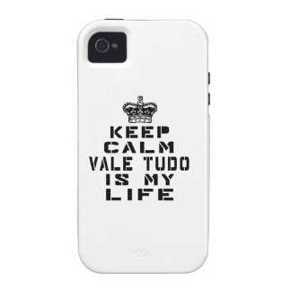 Keep Calm vale tudo Is My Life Case-Mate iPhone 4 Covers