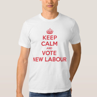Keep Calm Vote New Labour T-shirt