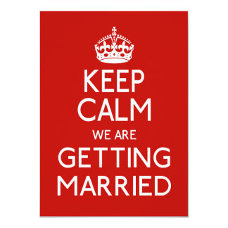 Keep Calm We Are Getting Married - Wedding 11 Cm X 16 Cm Invitation Card