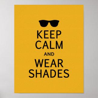 Keep Calm & Wear Shades poster