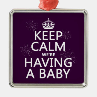 Keep Calm We're Having A Baby (in any color) Silver-Colored Square Decoration