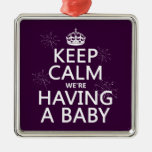 Keep Calm We're Having A Baby (in any colour)