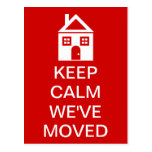 Keep Calm We've Moved Post Cards