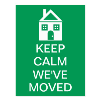 Keep Calm We've Moved Postcard