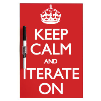 Keep calm wild duck iterate on dry erase whiteboard