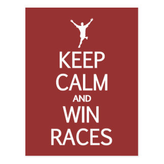 Keep Calm & Win Races custom color postcard