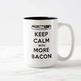 Keep Calm with More Bacon Coffee Mugs