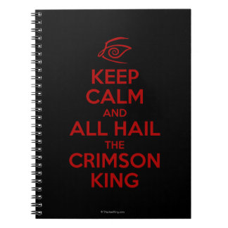 Keep Calm with the Crimson King Notebook