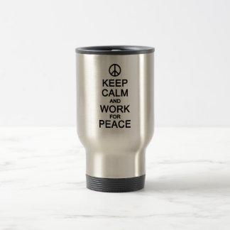 Keep Calm & Work For Peace mug - choose style