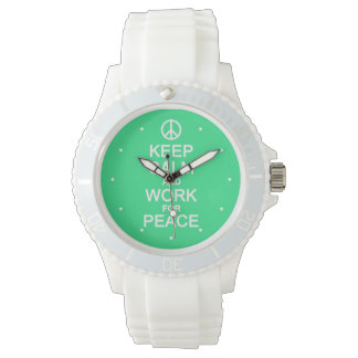 Keep Calm & Work For Peace watches