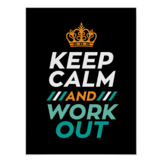 Keep Calm Work Out Quotes Motivational Poster