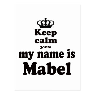 Keep Calm Yes My Name Is Mabel Postcard