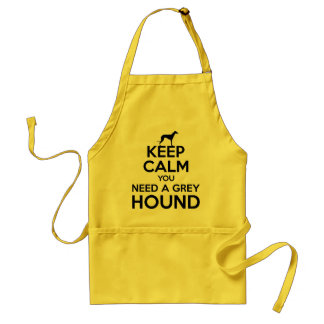 Keep Calm you Need a Greyhound Standard Apron