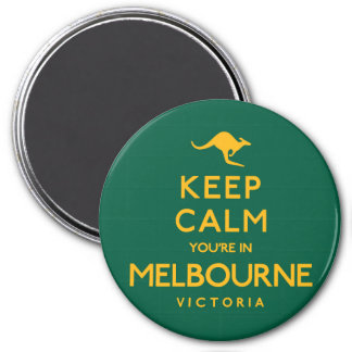 Keep Calm You're in Melbourne! 7.5 Cm Round Magnet