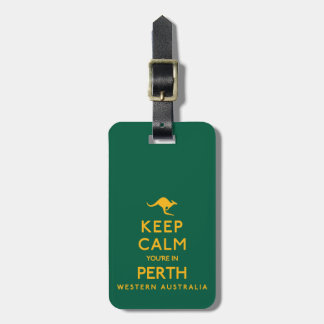 Keep Calm You're in Perth! Luggage Tag