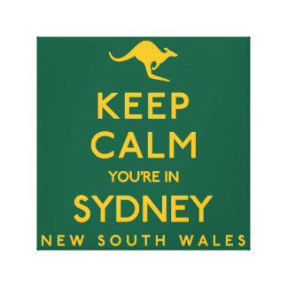 Keep Calm You're in Sydney! Canvas Print