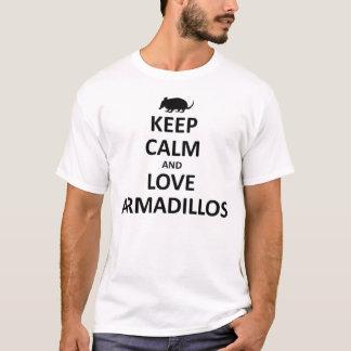 keep calma nd love Armadillos T-Shirt