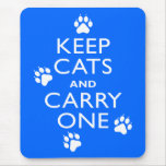 Keep Cats Mouse Pad